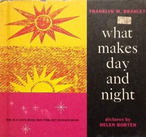 9780690877908: What Makes Day and Night