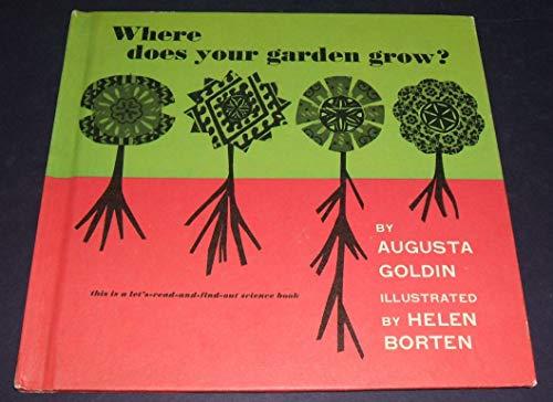 9780690883589: Where Does Your Garden Grow?