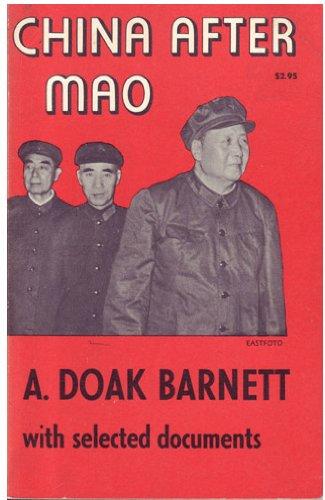 China After Mao (Princeton Legacy Library): Barnett, A. Doak