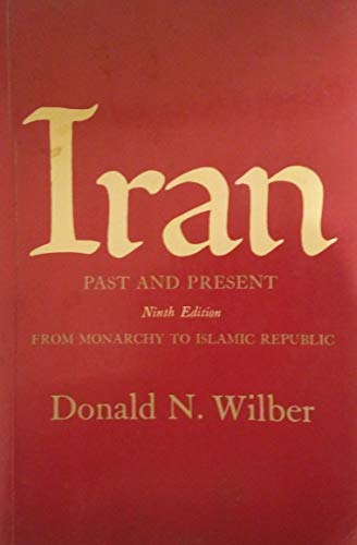 9780691000251: Iran Past and Present: from Monarchy to Islamic Republic Paper Only