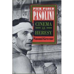 9780691000343: Pier Paolo Pasolini: Cinema as Heresy