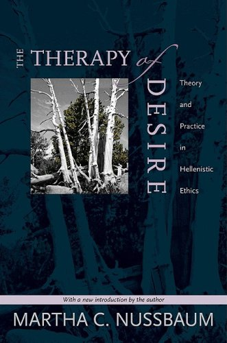 9780691000527: The Therapy of Desire: Theory and Practice in Hellenistic Ethics (Martin Classical Lectures)