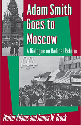 9780691000534: Adam Smith Goes to Moscow