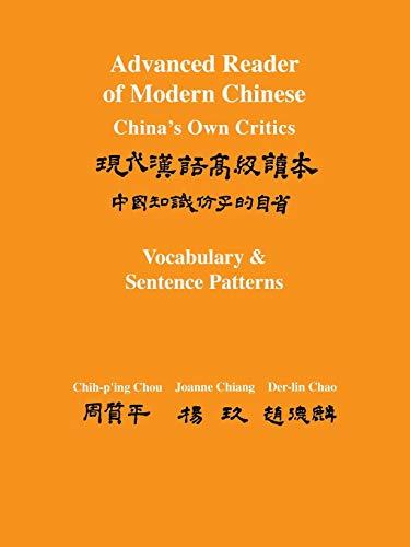 Advanced Reader of Modern Chinese: China's Own: Chih-p'ing Chou