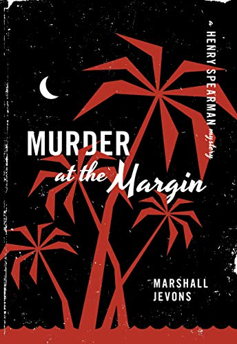 Murder at the Margin (A Henry Spearman: Marshall Jevons