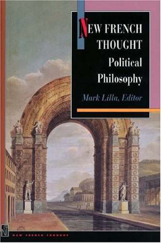 9780691001050: New French Thought: Political Philosophy