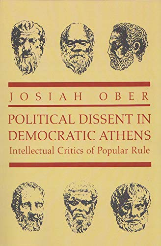 9780691001227: Political Dissent in Democratic Athens: Intellectual Critics of Popular Rule (Martin Classical Lectures)