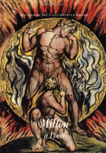 Milton, A Poem (The Illuminated Books of William Blake, Volume 5) (0691001480) by William Blake