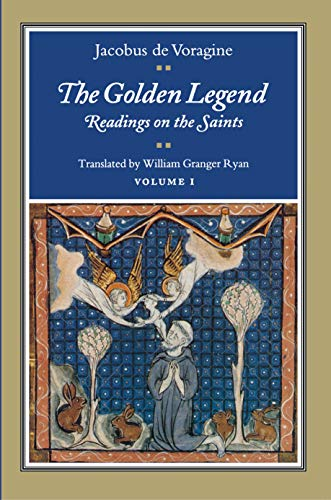 9780691001531: The Golden Legend: Readings on the Saints, Vol. 1 (Volume 1)