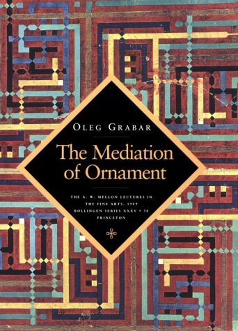9780691001562: The Mediation of Ornament