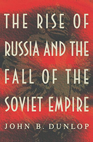 9780691001739: The Rise of Russia and the Fall of the Soviet Empire (Princeton Paperbacks)
