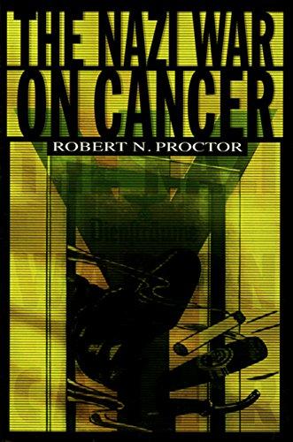 9780691001968: The Nazi War on Cancer