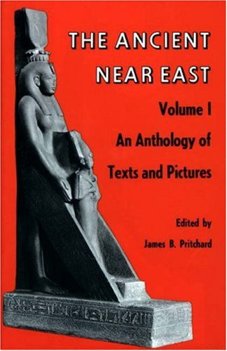 9780691002002: 001: The Ancient Near East, Volume 1: An Anthology of Texts and Pictures