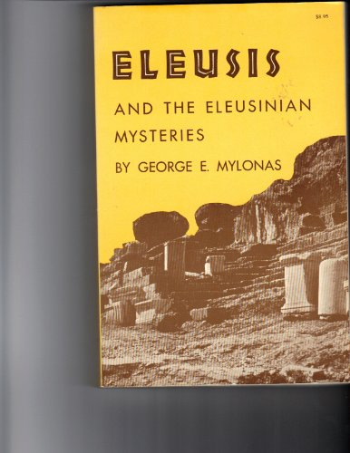 9780691002057: Eleusis and the Eleusinian Mysteries (Princeton Paperbacks; 155)