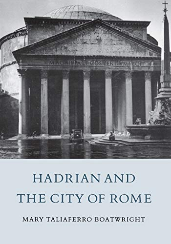 9780691002187: Hadrian and the City of Rome
