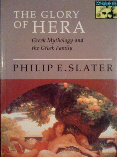 9780691002224: The Glory of Hera: Greek Mythology and the Greek Family