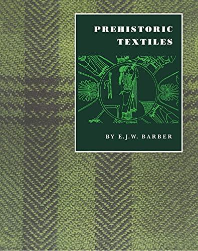 Prehistoric Textiles - BARBER