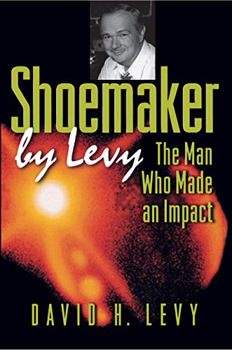 9780691002255: Shoemaker by Levy: The Man Who Made an Impact