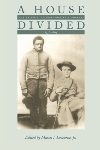 9780691002286: A House Divided: The Antebellum Slavery Debates in America, 1776-1865