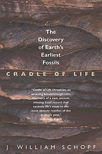 9780691002309: Cradle of Life: The Discovery of Earth's Earliest Fossils