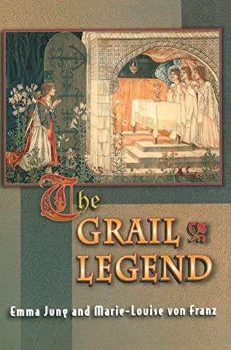 9780691002378: The Grail Legend (Mythos: The Princeton/Bollingen Series in World Mythology)