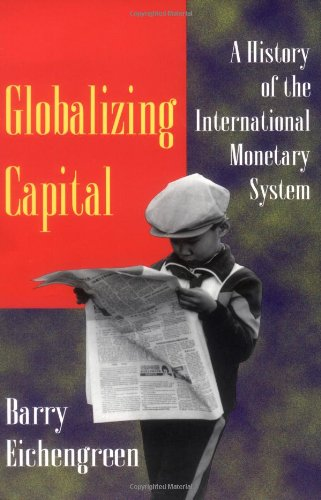 9780691002453: Globalizing Capital: A History of the International Monetary System (IMF)