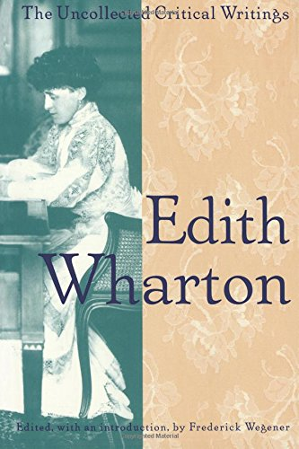 9780691002699: Edith Wharton: The Uncollected Critical Writings