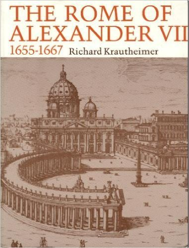 9780691002774: The Rome of Alexander VII, 1655-1667