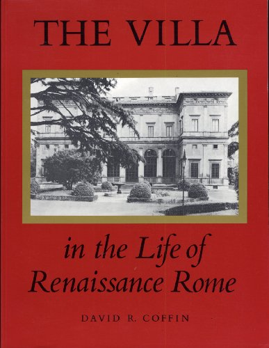 9780691002798: The Villa in the Life of Renaissance Rome