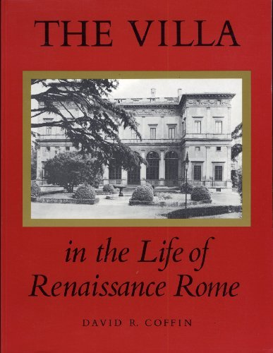 9780691002798: The Villa in the Life of Renaissance Rome. (PMAA-43) (Princeton Monographs in Art and Archeology)