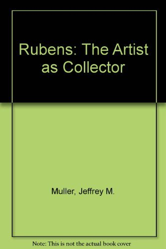 9780691002989: Rubens: The Artist as Collector