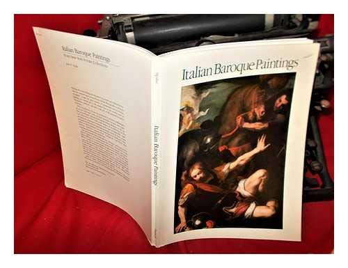 Italian Baroque Paintings from New York Private Colletions.: Catalogue of the Exhibition: