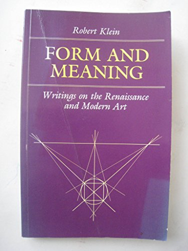 9780691003283: Form and Meaning: Writings on the Renaissance and Modern Art