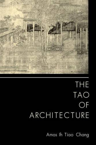 9780691003306: The Tao of Architecture
