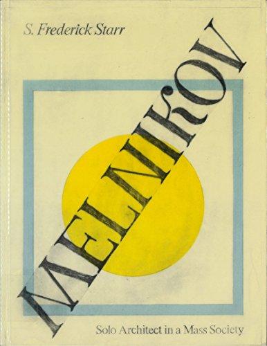 9780691003313: Melnikov: Solo Architect in a Mass Society