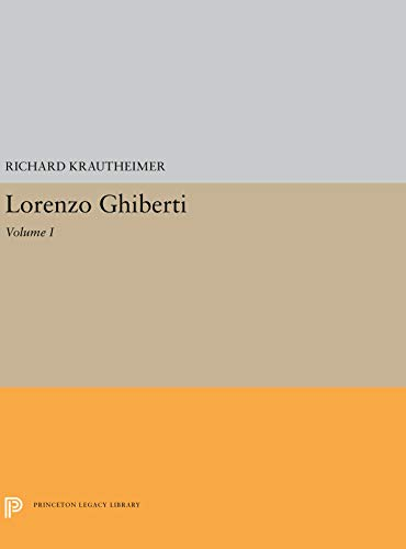 9780691003368: Lorenzo Ghiberti (Princeton Monographs in Art and Archeology)