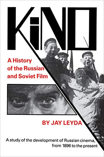 9780691003467: Kino - A History of the Russian and Soviet Film, With a New Postscript and a Filmography Brought up to the Present