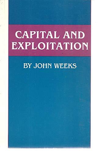 9780691003665: Capital and Exploitation