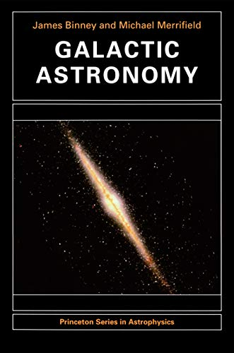 9780691004020: Galactic Astronomy (Princeton Series in Astrophysics)