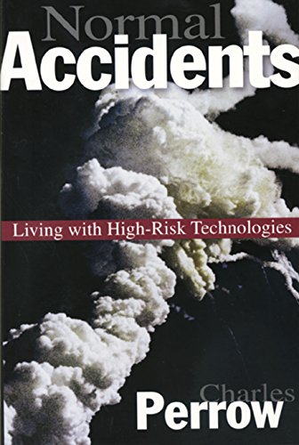 9780691004129: Normal Accidents: Living with High Risk Technologies (Princeton Paperbacks)