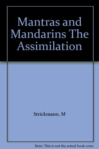 9780691004259: Mantras and Mandarins The Assimilation