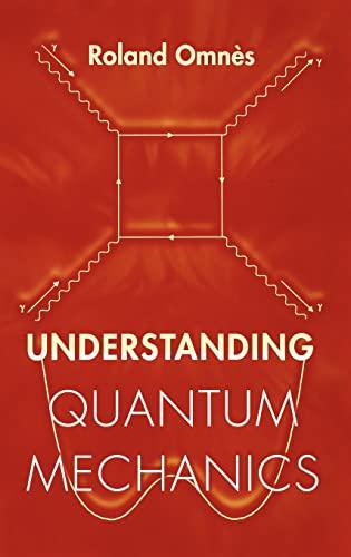 9780691004358: Understanding Quantum Mechanics