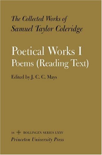 9780691004839: The Collected Works of Samuel Taylor Coleridge: Vol. 16. Poetical Works: Part 1. Poems (Reading Text).