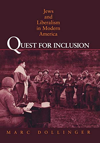 Quest for Inclusion : Jews and Liberalism: Marc J. Dollinger