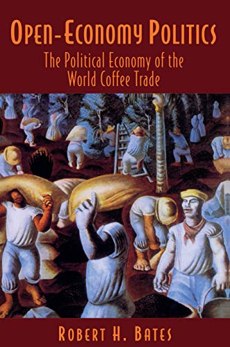 9780691005195: Open-Economy Politics: The Political Economy of the World Coffee Trade