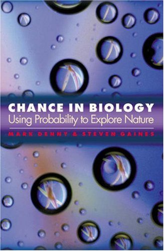 9780691005218: Chance in Biology: Using Probability to Explore Nature