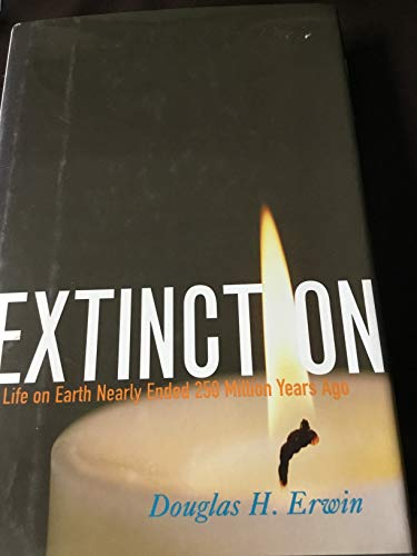 9780691005249: Extinction: How Life on Earth Nearly Ended 250 Million Years Ago