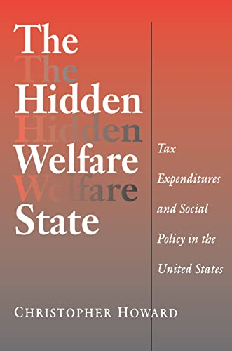 9780691005294: The Hidden Welfare State: Tax Expenditures and Social Policy in the United States