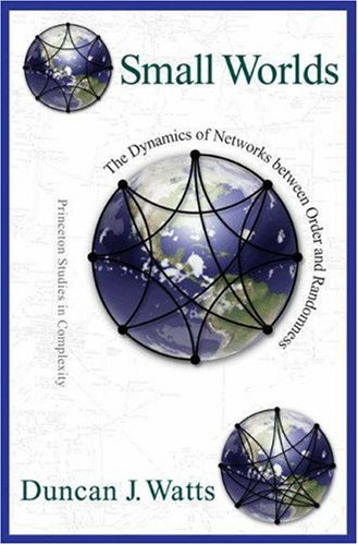 9780691005416: Small Worlds: The Dynamics of Networks Between Order and Randomness