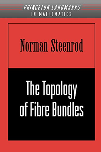 9780691005485: The Topology of Fibre Bundles. (PMS-14)